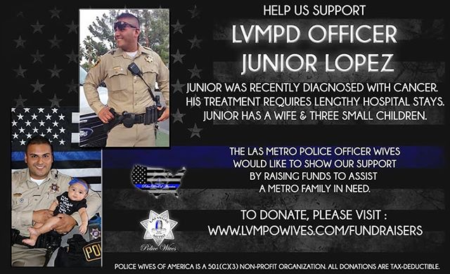 If you've ever crossed paths with this @lvmpd officer, you know what a kind, thoughtful and caring guy he is! His personality is super infectious. He is always smiling, happy and upbeat.  Please share this fundraiser. If you can donate to this sweet family, they would no doubt appreciate the support! The fundraiser link is in the bio.  Keep their family in your prayers as they face this lengthy battle! 🙏🏼💙 #inthisfamilynobodyfightsalone #lvmpd #officerlopez #cancersucks