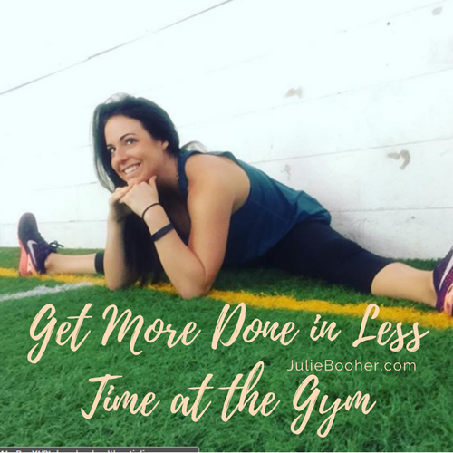 get-more-done-in-less-time-at-the-gym