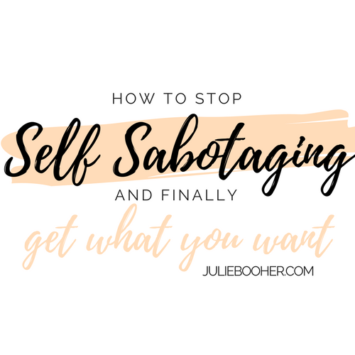 how-to-stop-self-sabotaging