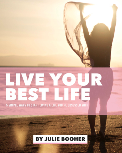 julie booher free guide live your best life