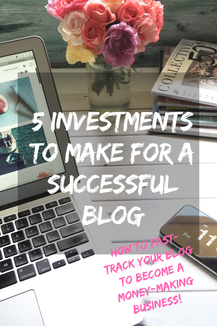 5 Investments to Make for a Successful Blog