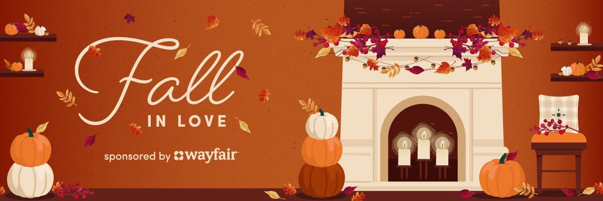 Wayfair Fall In Love