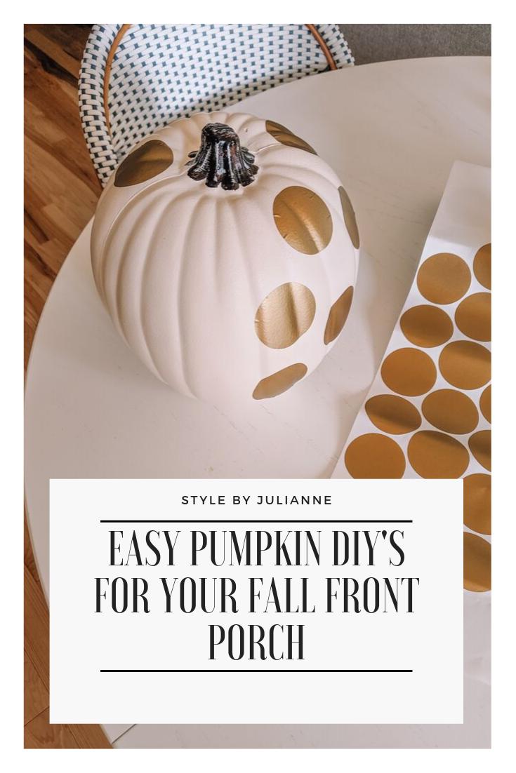 DIY Front Porch Designer Pumpkins