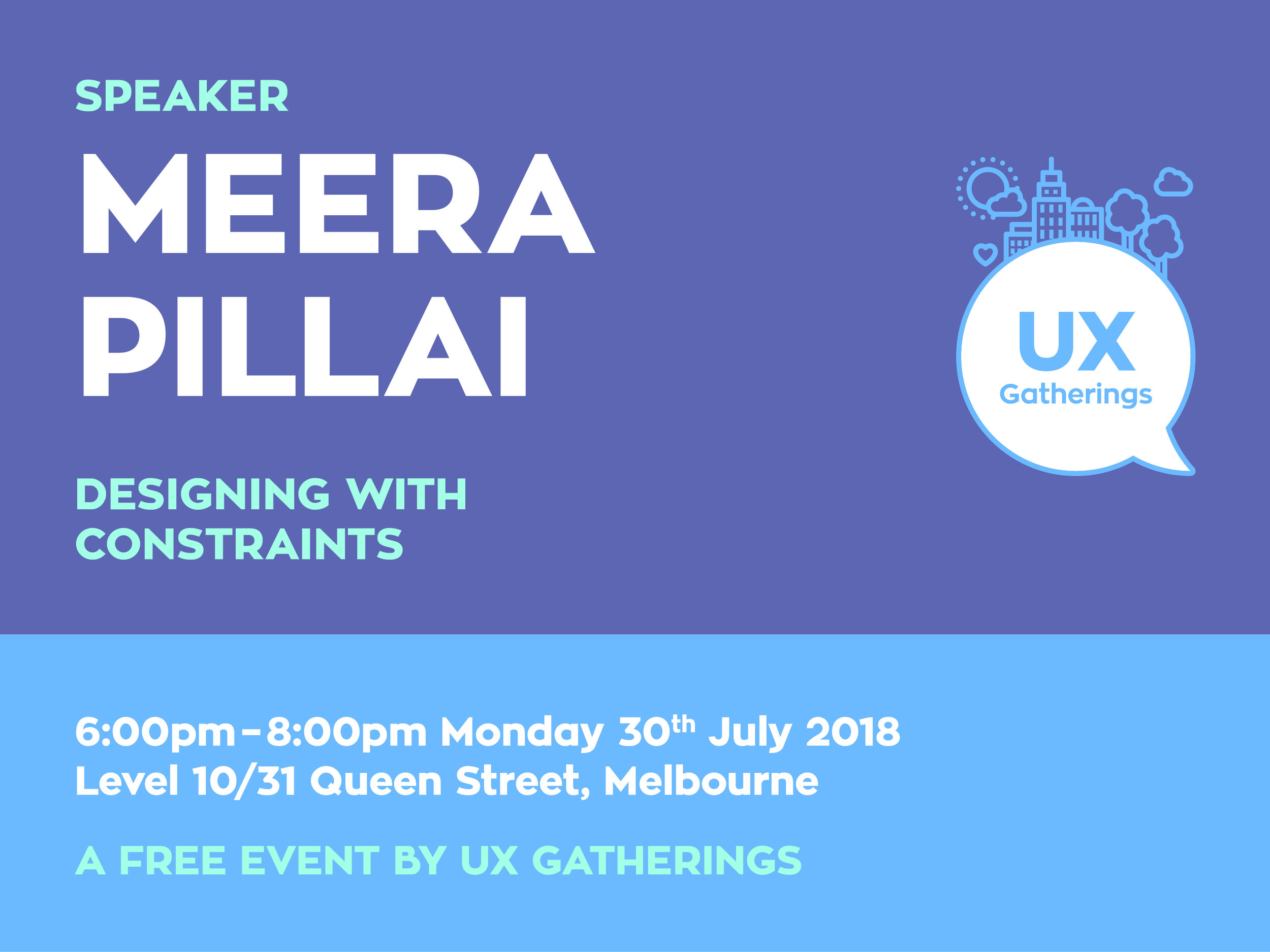 UX-Gatherings_Event_Meera-Pillai_Designing-with-constraints.jpg