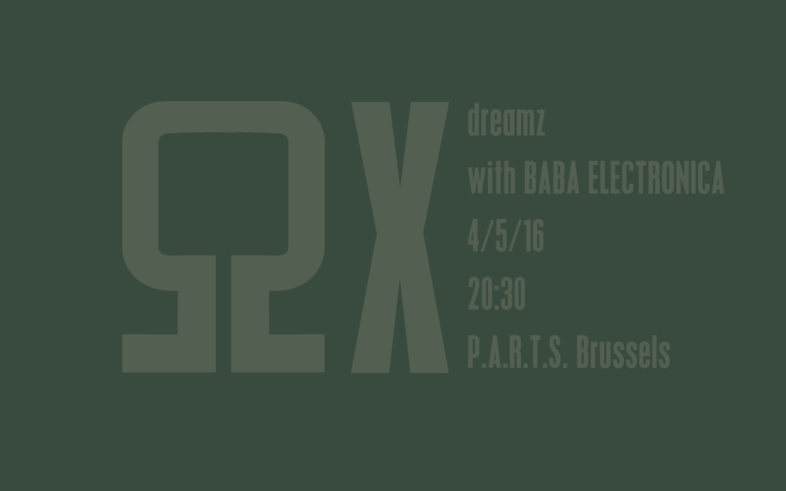 P.A.R.T.S. Research Studios - A series of interventions: ΩX Dreamz with Baba Electronica - Wednesday 4/5 at 20.30