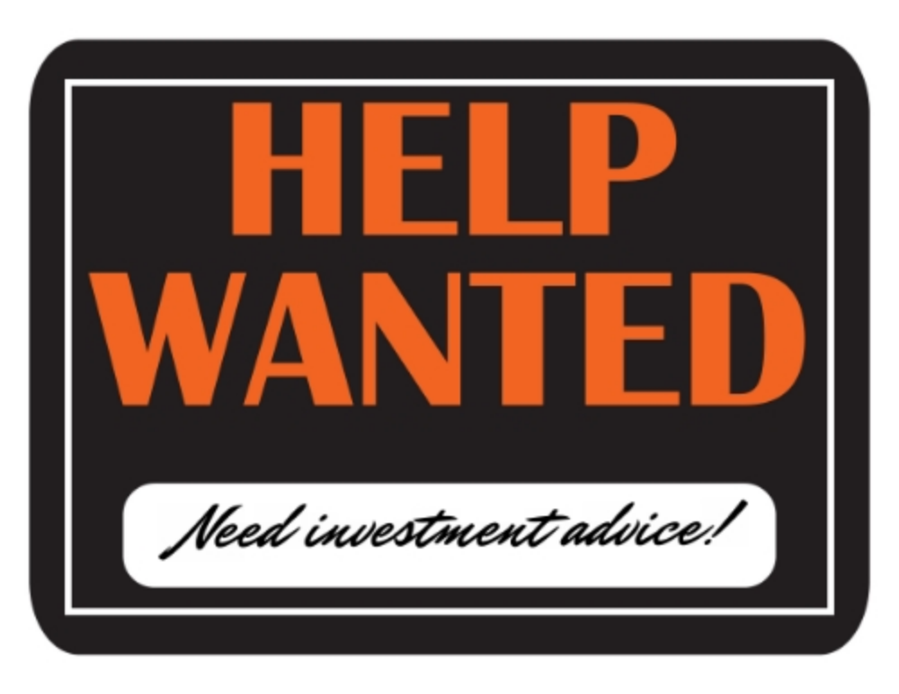 Investment Advisor Help Wanted