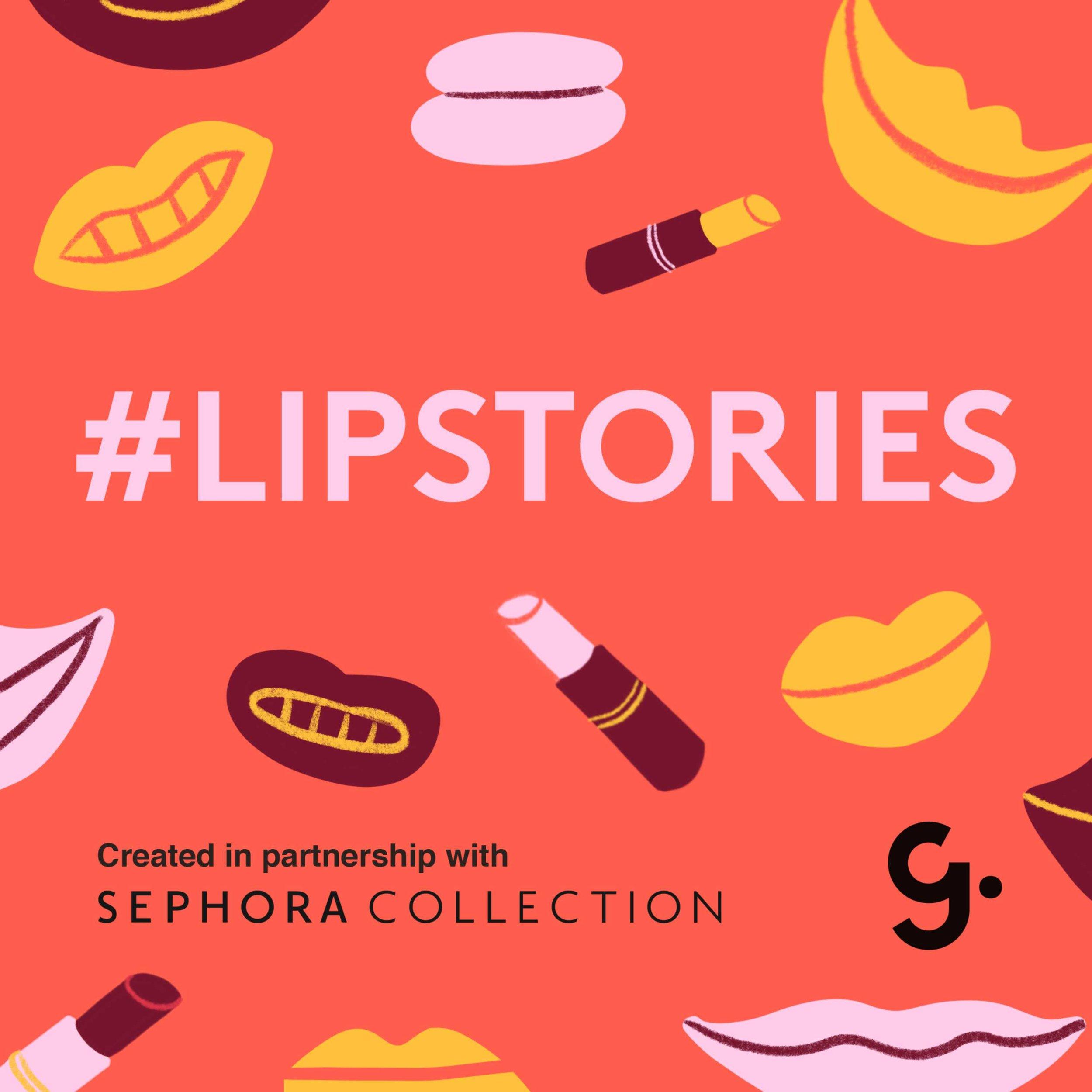 #LipStories -