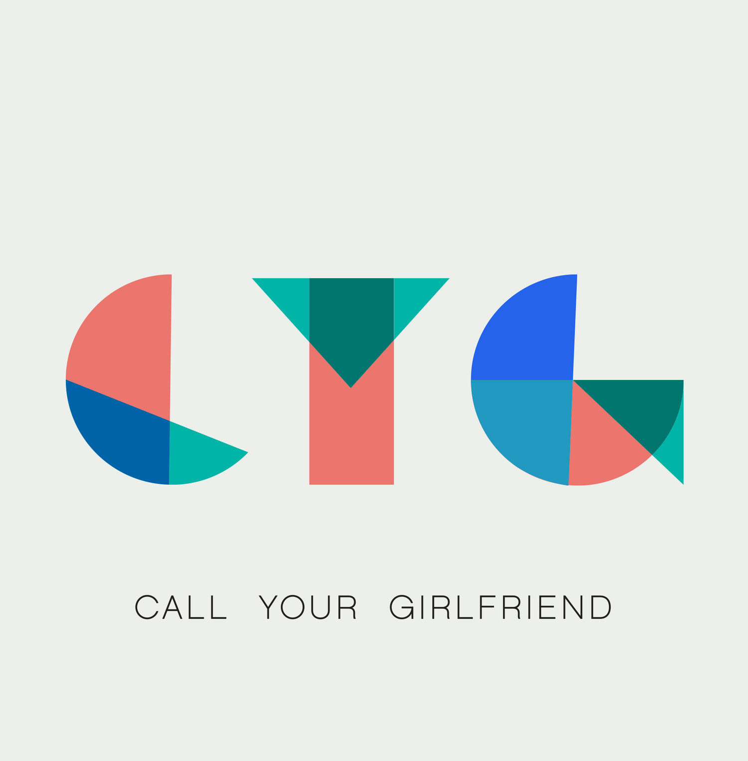 Call Your Girlfriend -