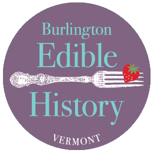 Image Courtesy of  Burlington Edible History Tour