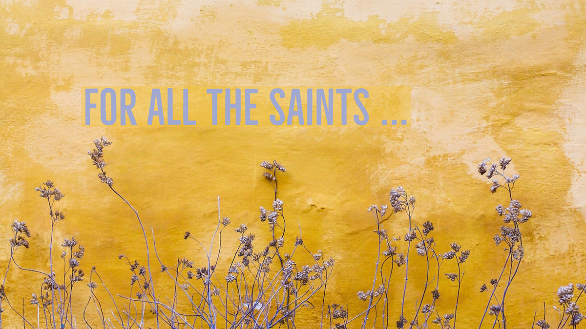 !! For all the saints.jpg