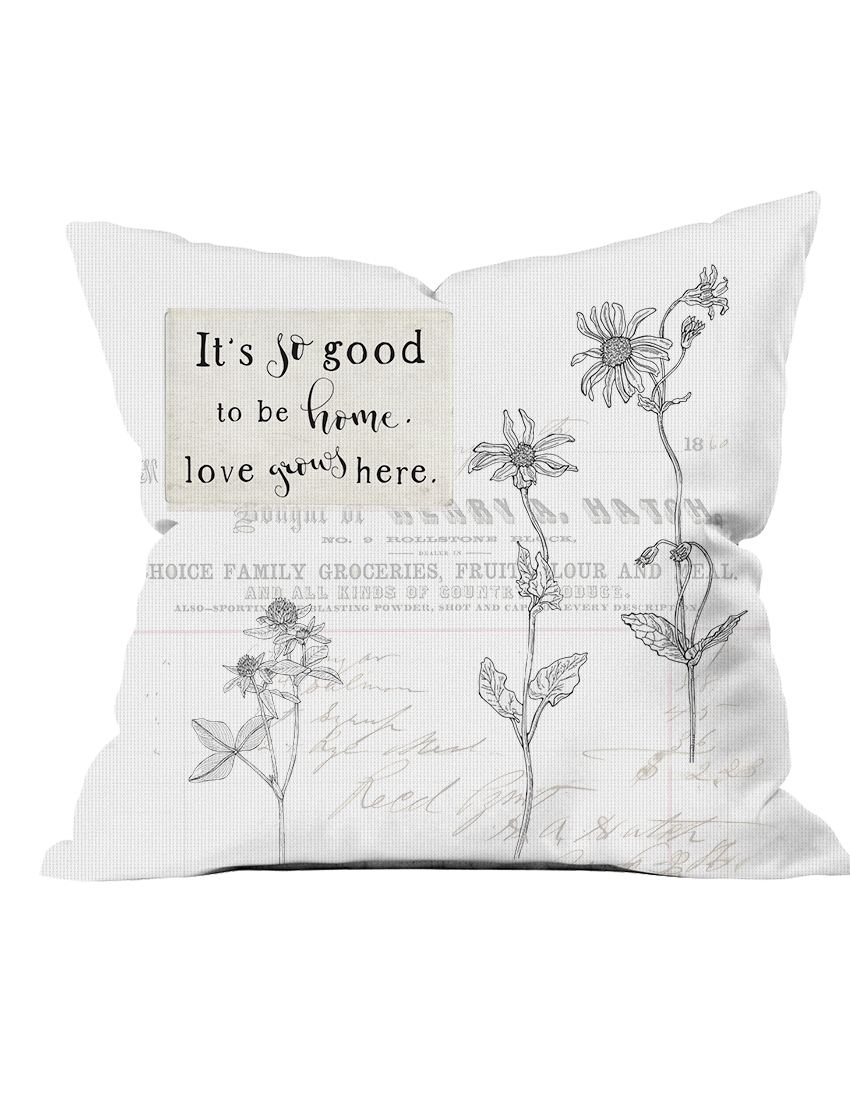 CA Flowers good to be home pillow.jpg