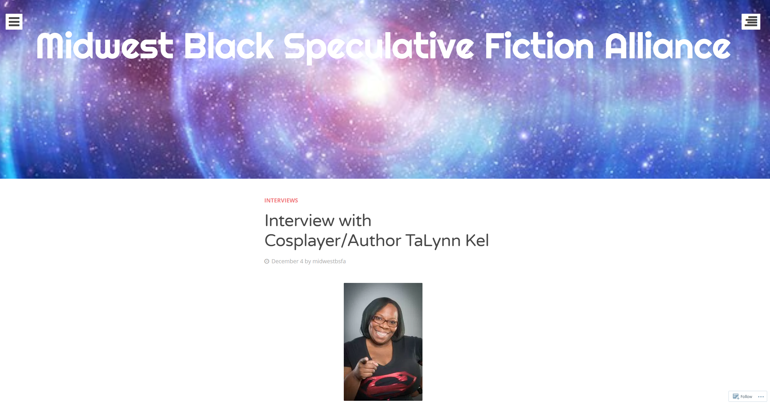 In December 2017, I was featured on  Midwest Black Science Fiction Alliance  where I talked about  cosplay, inclusion, allyship, and my writing .