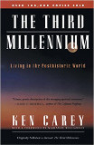 The Third Millenium by Ken Carey