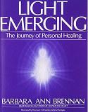 Light Emerging by Barbara Brennan