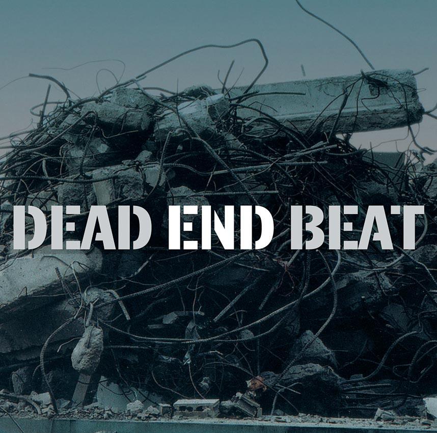 DEAD END BEAT - ALBUM