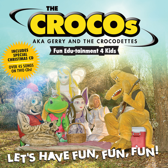 THE CROCOS - LET'S HAVE FUN, FUN, FUN, FUN - ALBUM