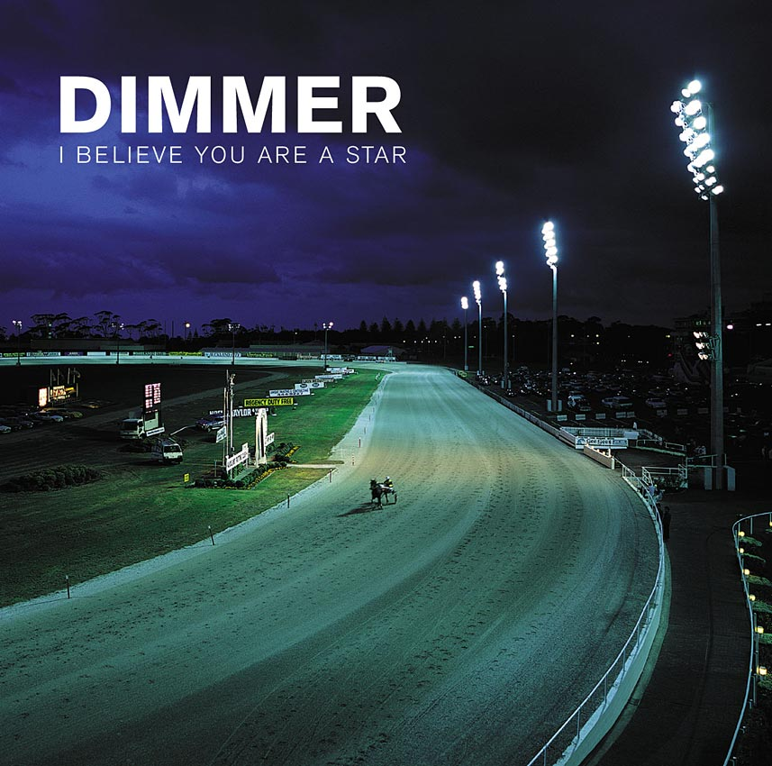 DIMMER - I  BELIEVE YOU ARE A STAR - ALBUM