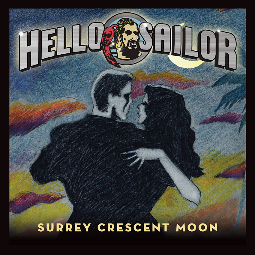 "Hello Sailor ""Surrey Crescent Moon"" (Album)"