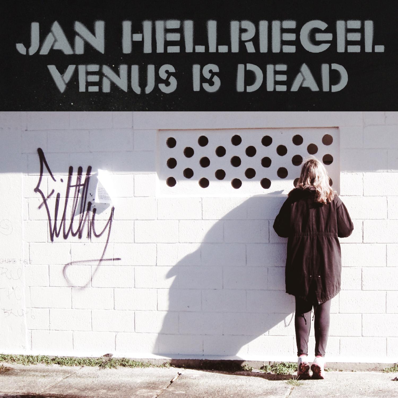 Jan Hellriegel 'Venus Is Dead' Single