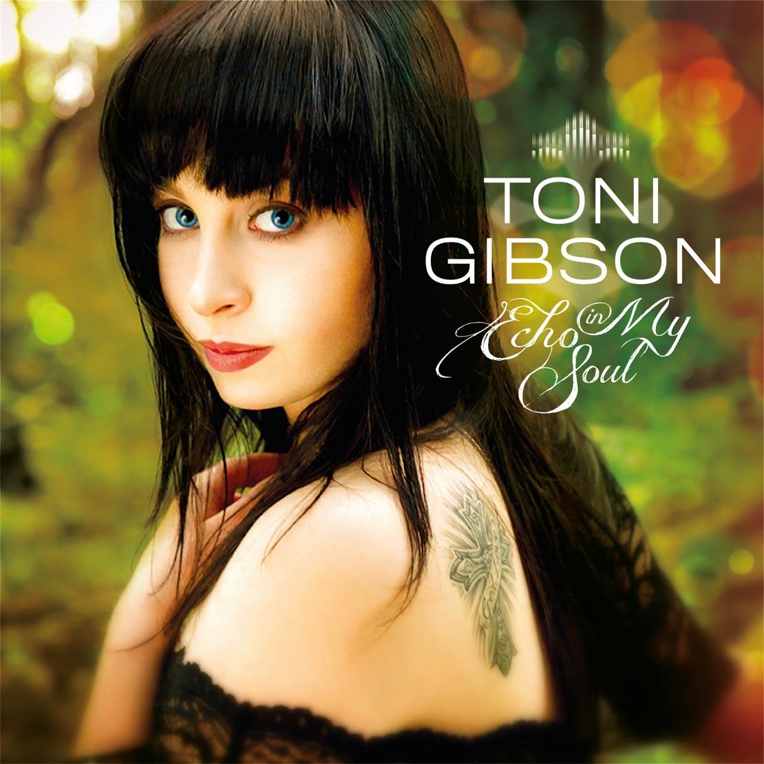 Toni Gibson 'Echo In My Soul'