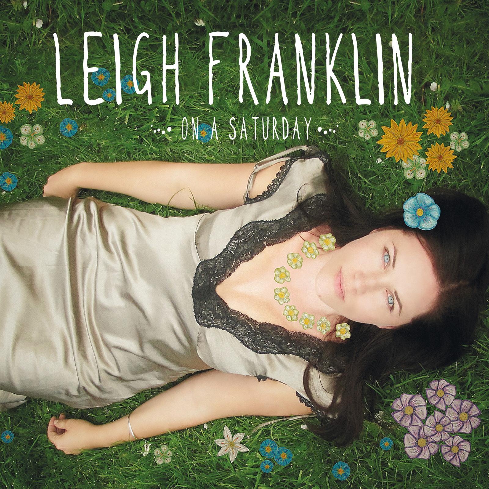 Leigh Franklin 'On A Saturday'