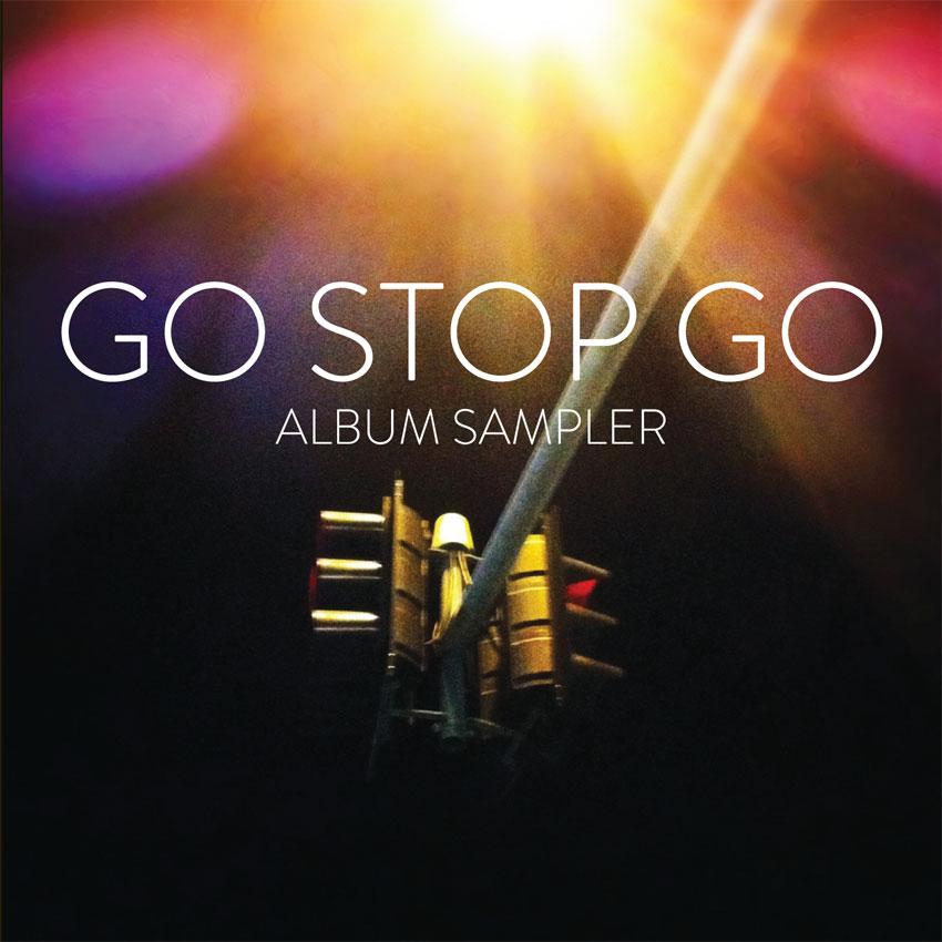 Go Stop Go - Go Stop Go - Album Sampler