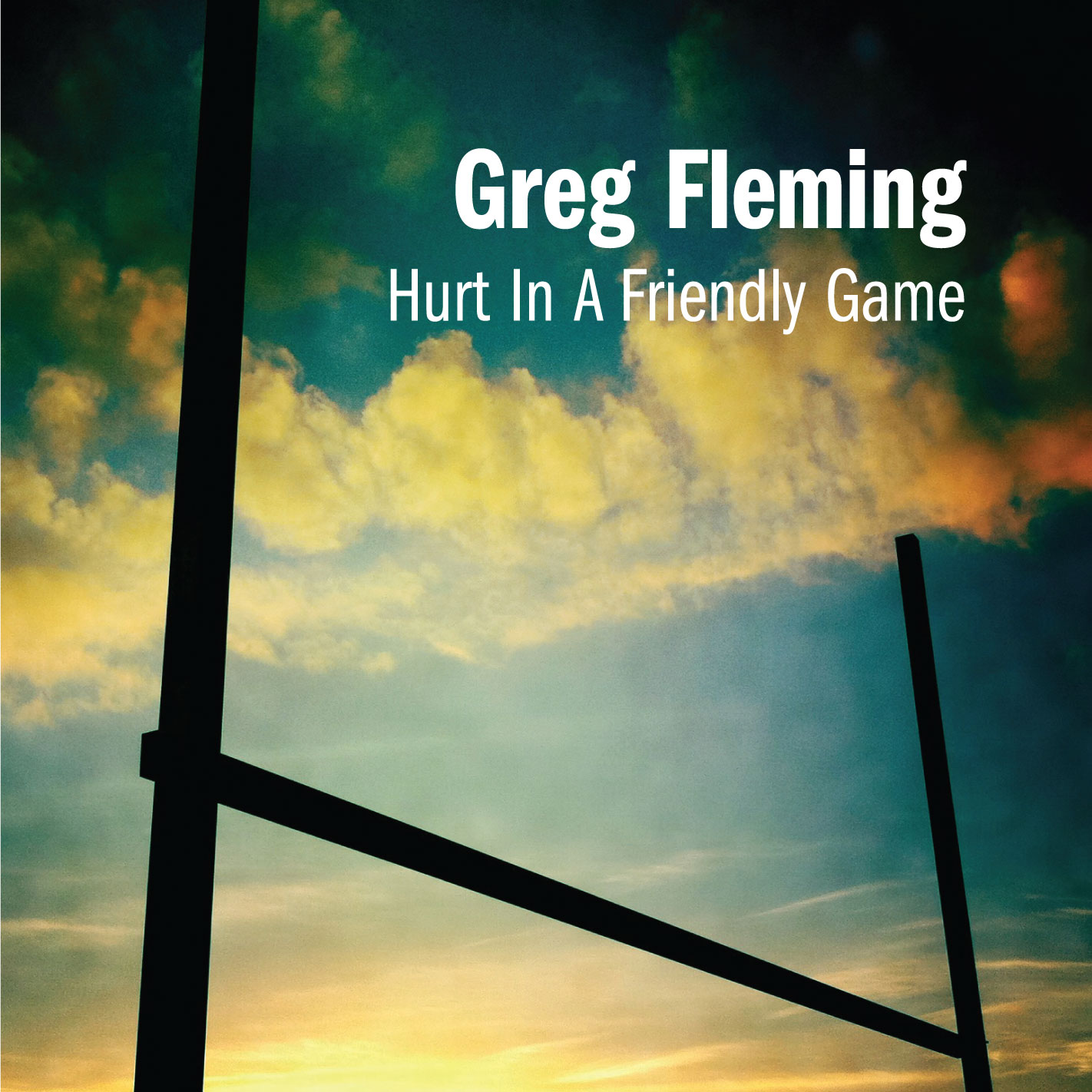 GREG FLEMING - HURT IN A FRIENDLY GAME - SINGLE