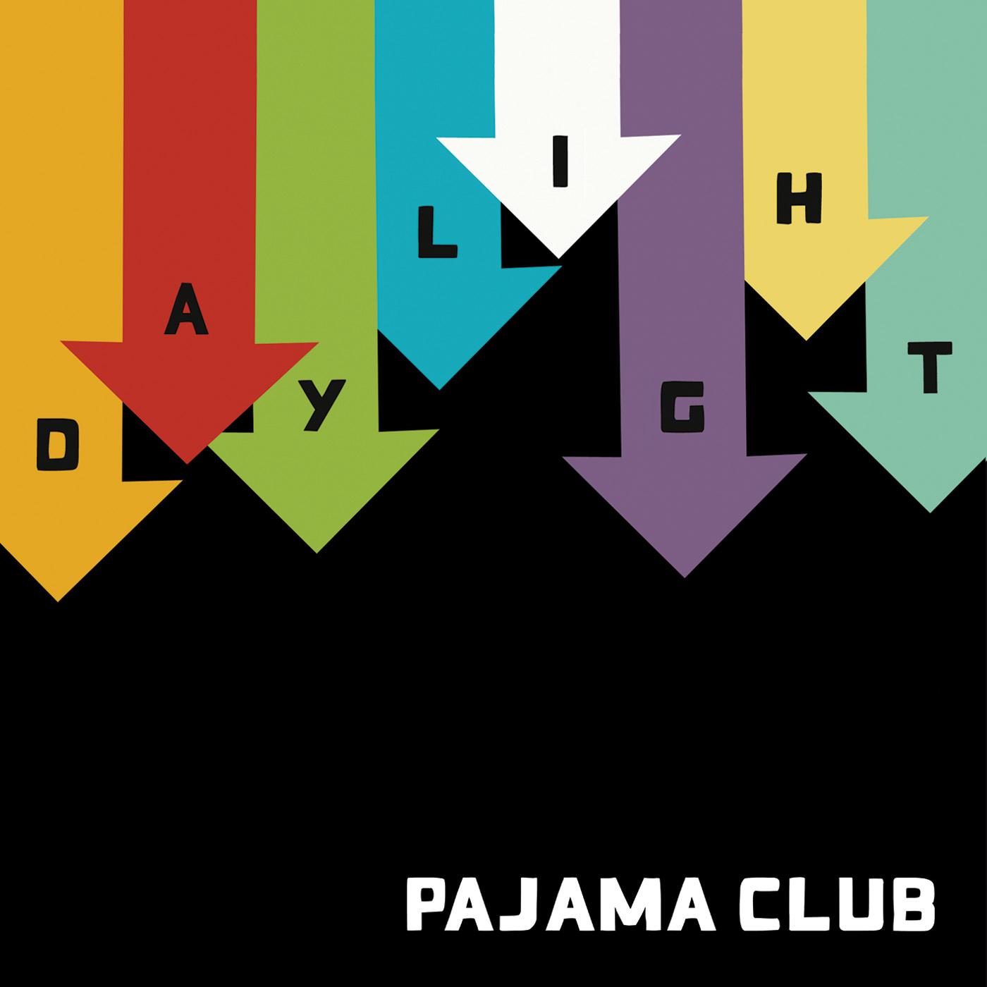 Pajama Club - Daylight - Single