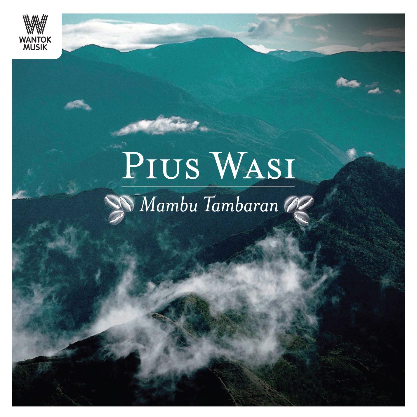 Pius Wasi - Mambu Tambaran - Album