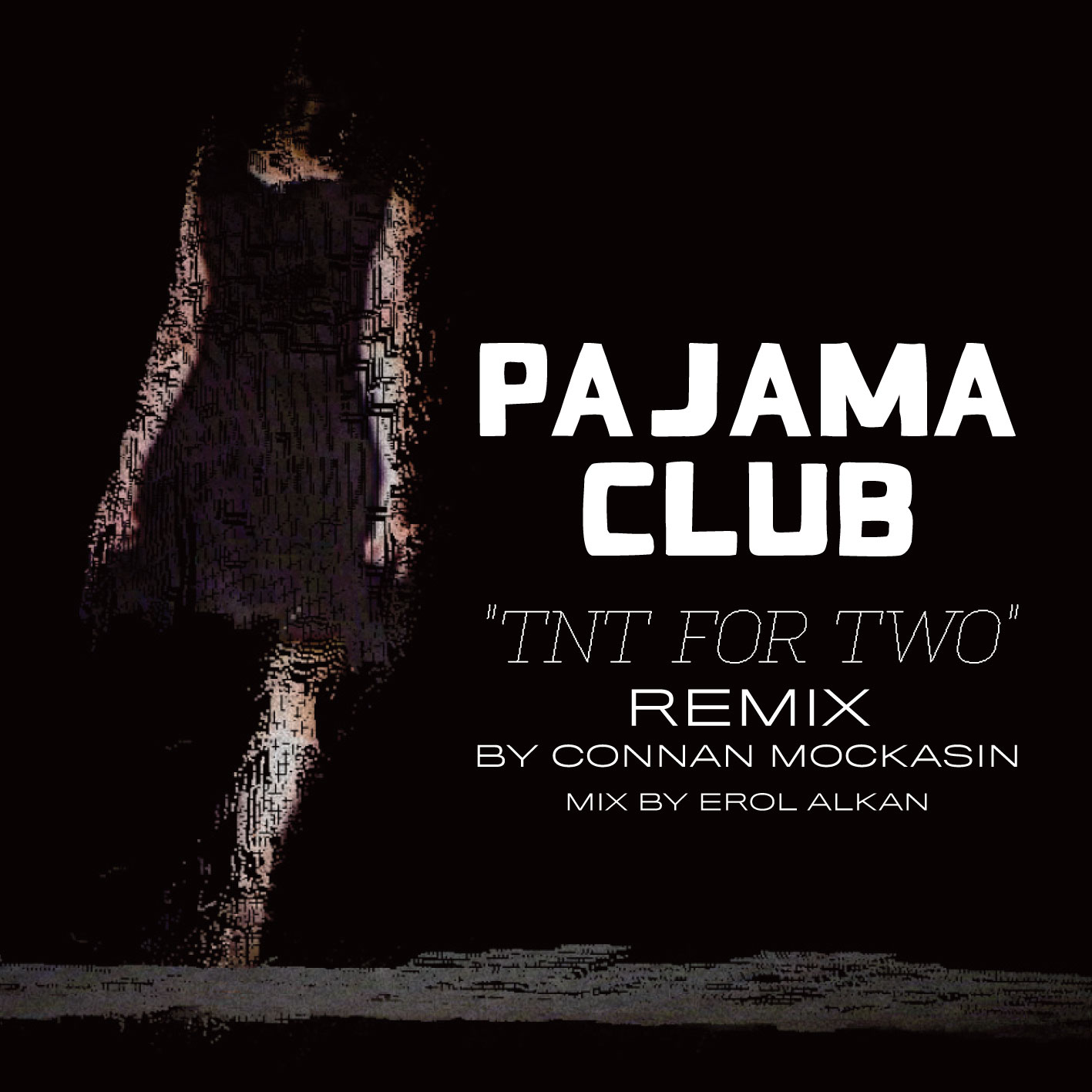 Pajama Club - TNT For Two Remix