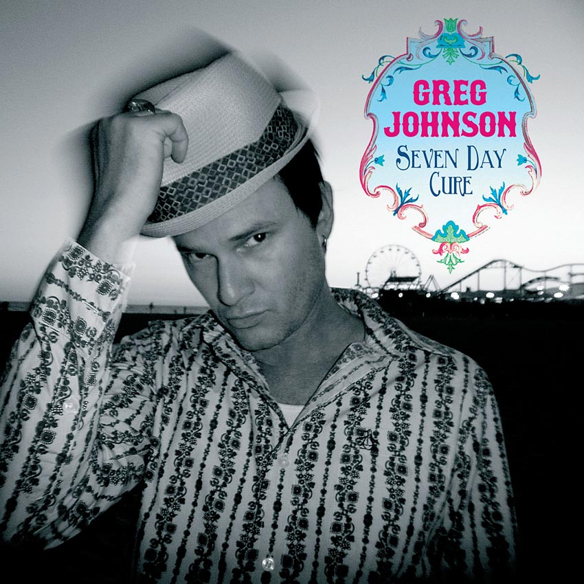 GREG JOHNSON - 7 DAY CURE - ALBUM