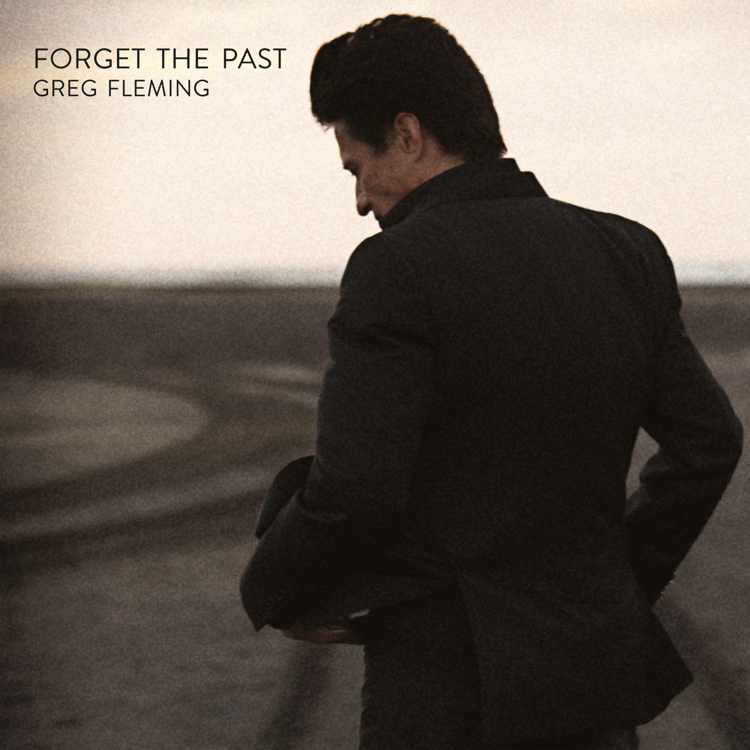 "Greg Fleming ""Forget The Past"""