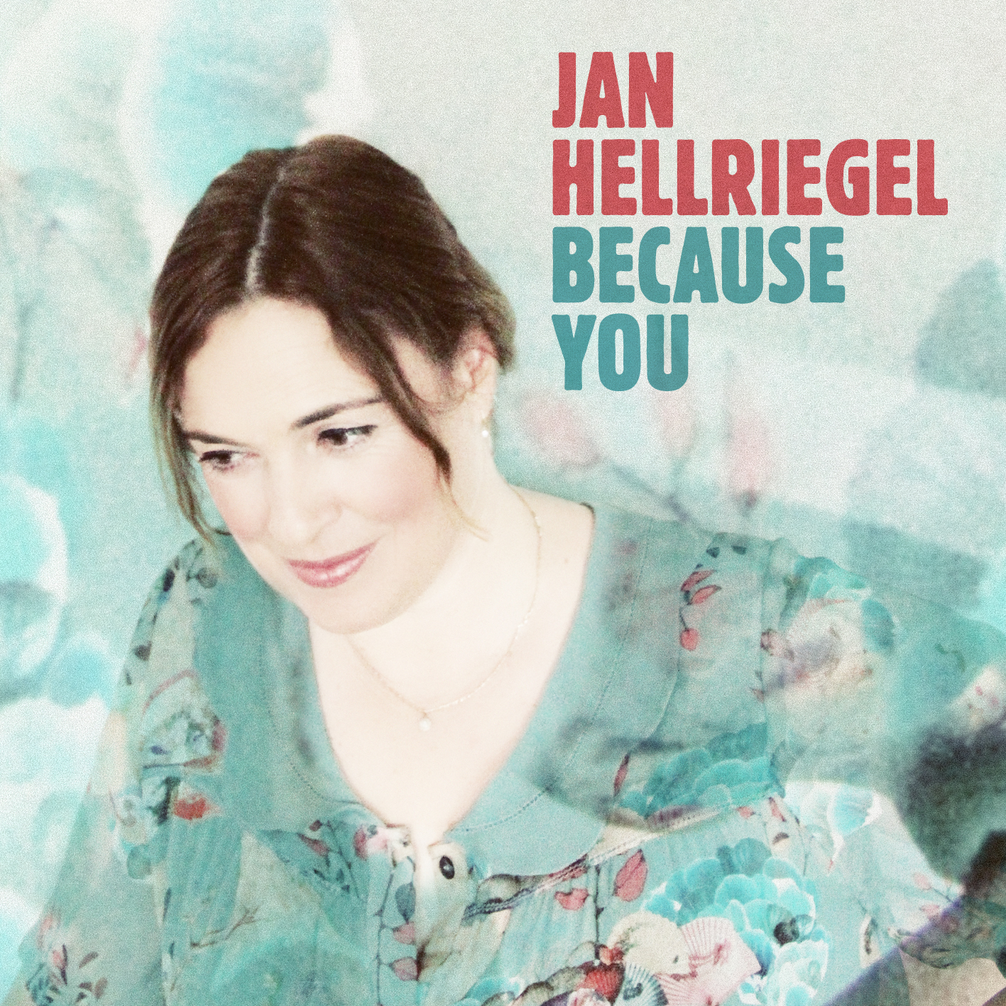 "Jan Hellriegel ""Because You"" Single"