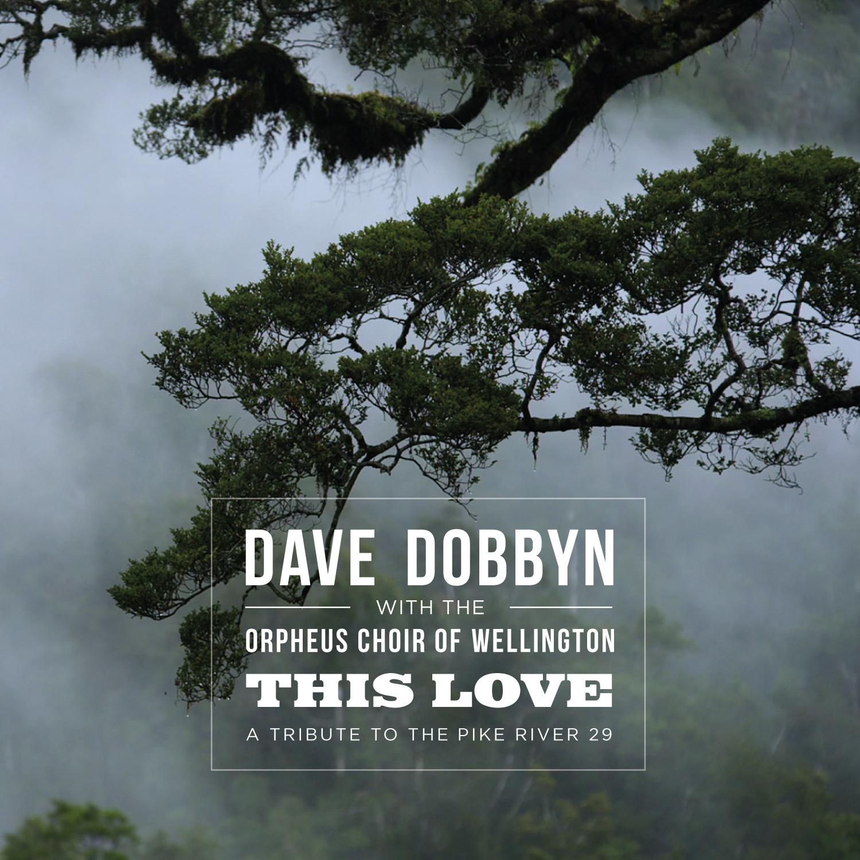 "Dave Dobbyn ""This Love"" single"