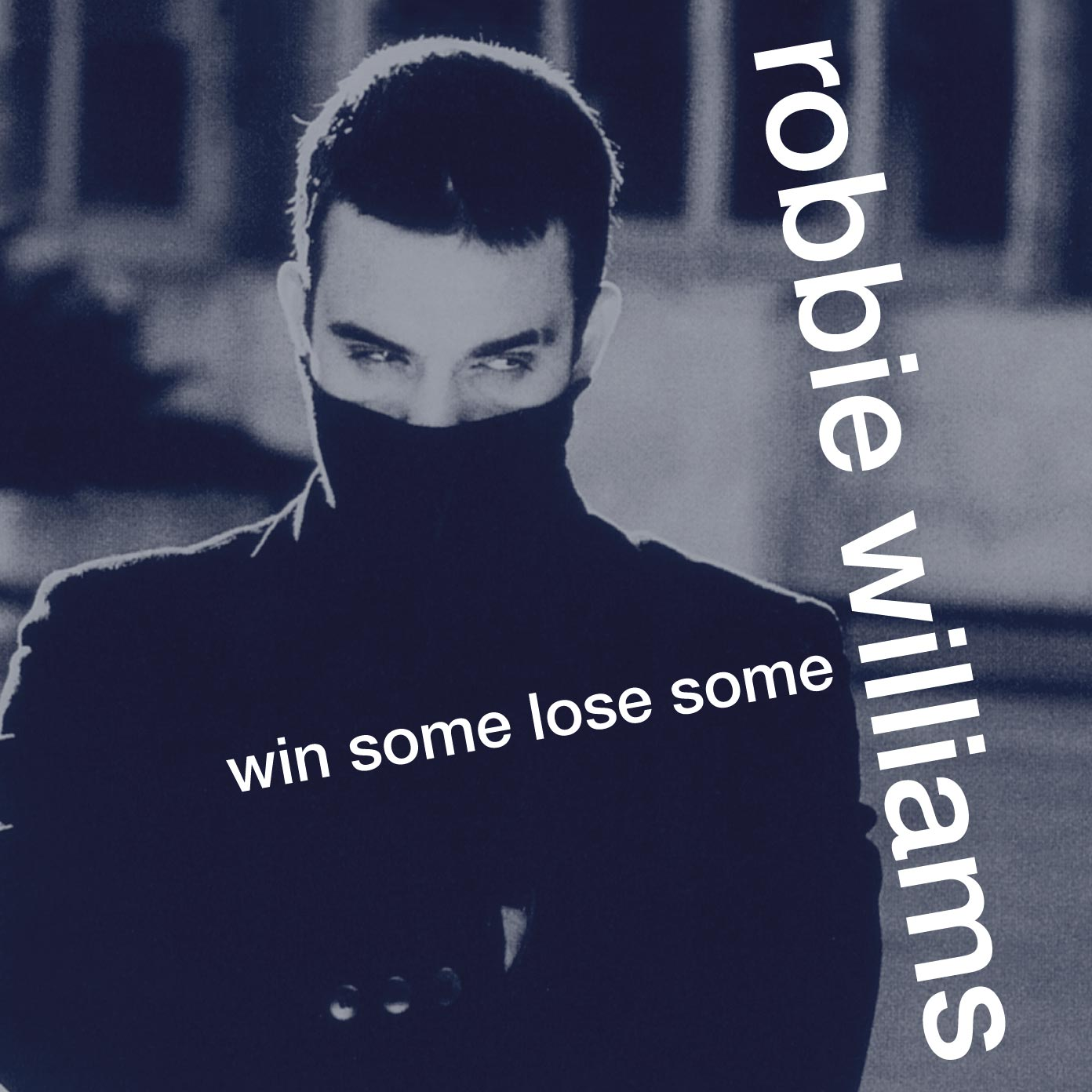 ROBBIE WILLIAMS - WIN SOME LOSE SOME