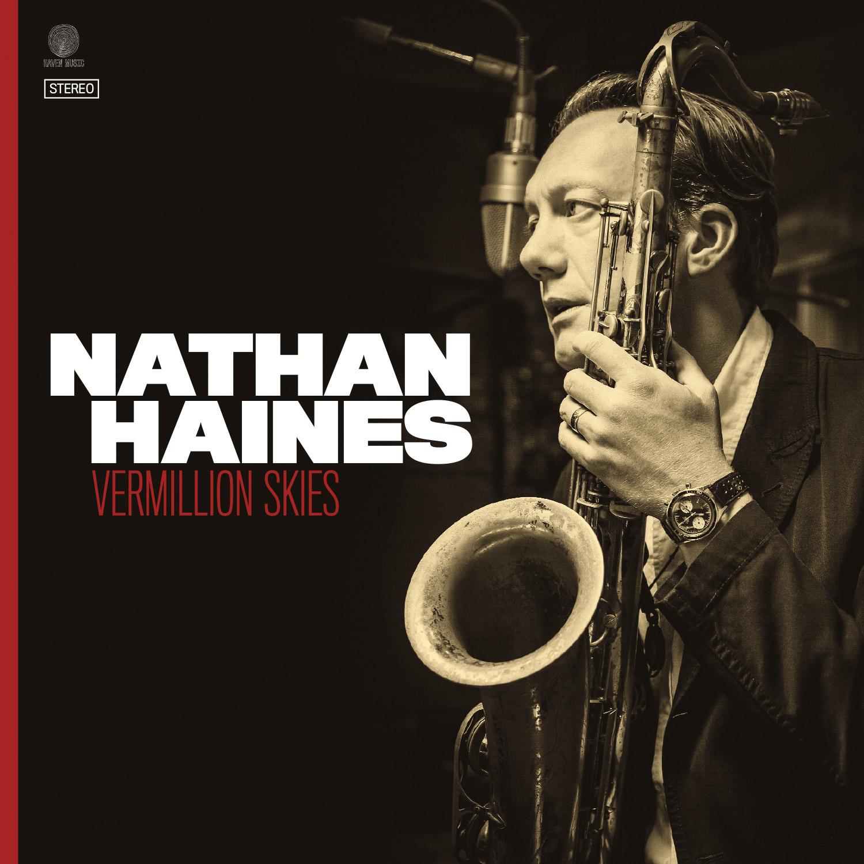 NATHAN HAINES - VERMILLION SKIES Album