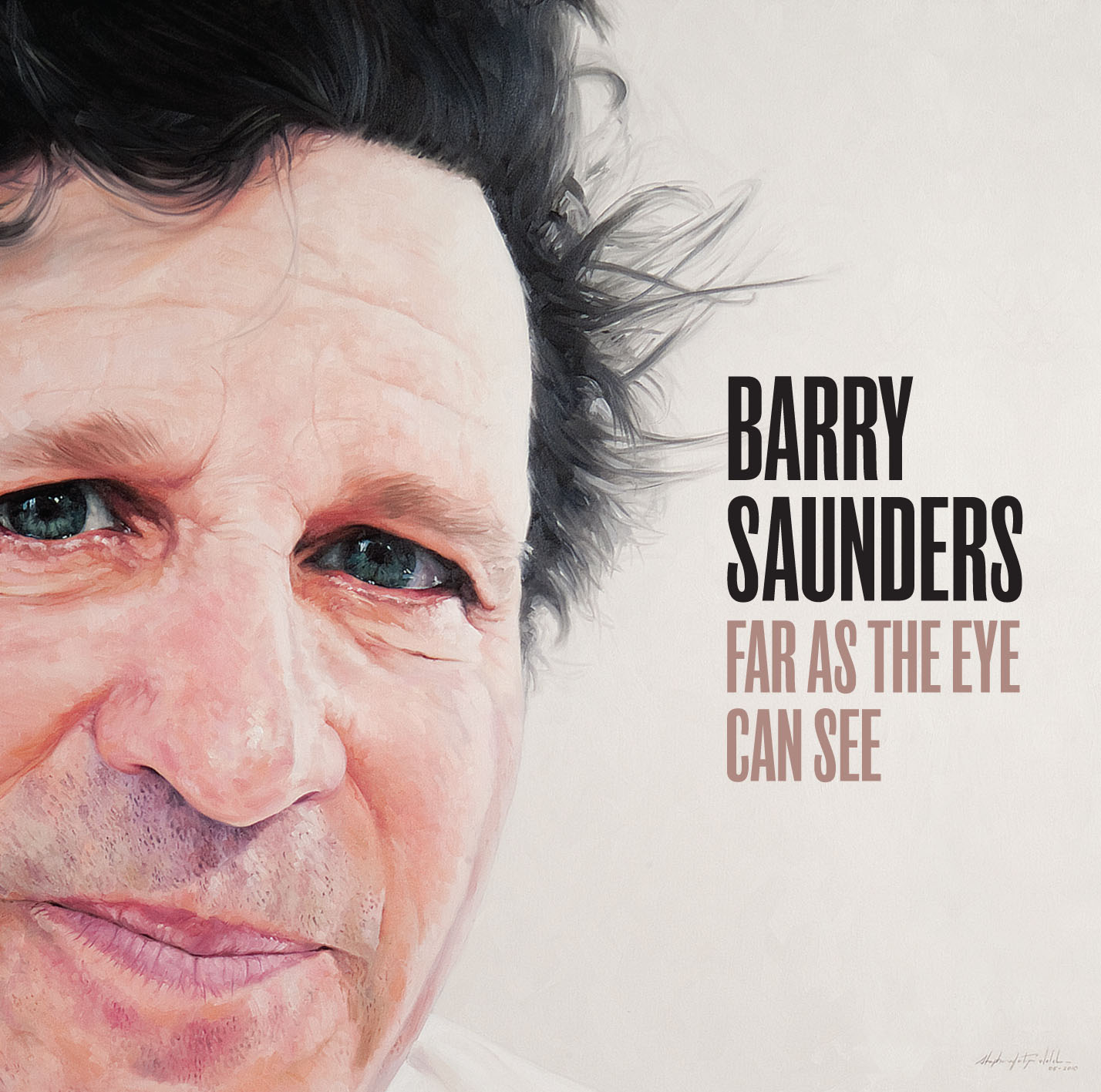 BARRY SAUNDERS - AS FAR AS THE EYE CAN SEE
