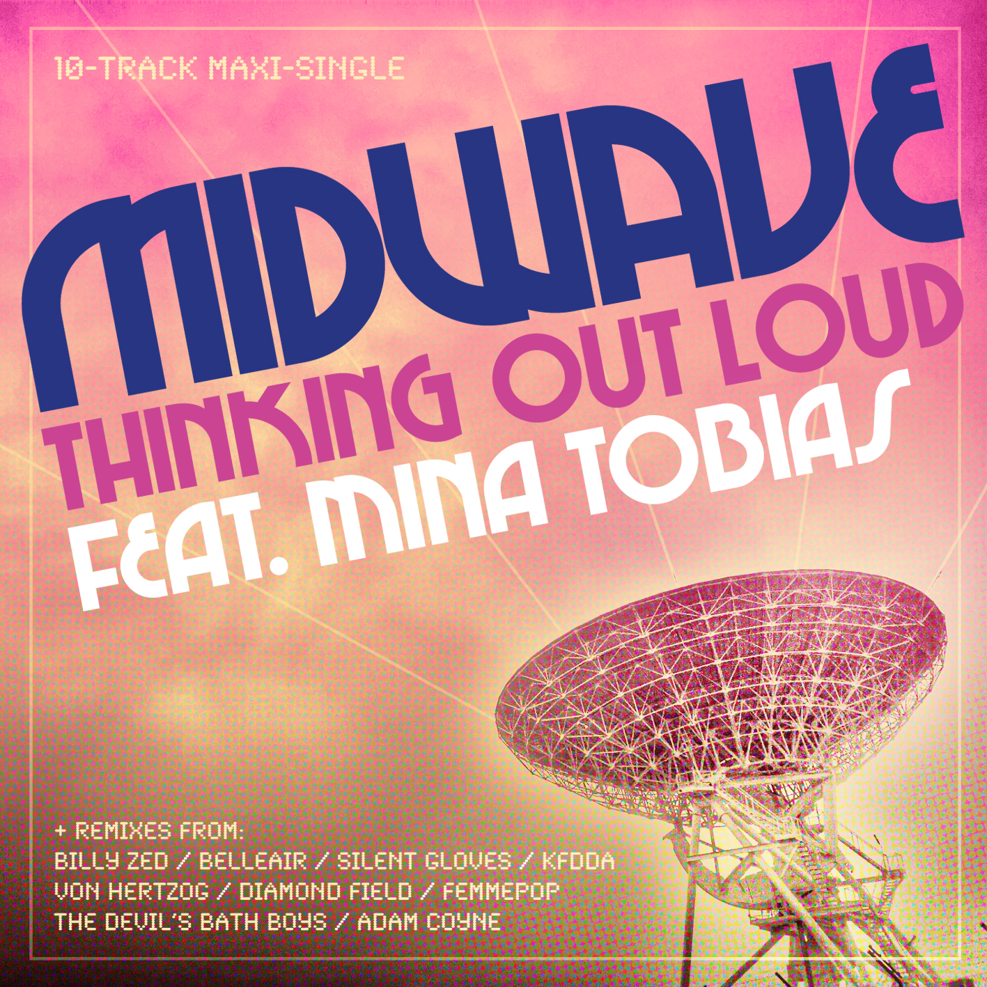 MIDWAVE - 'THINKING OUT LOUD' MAXI SINGLE