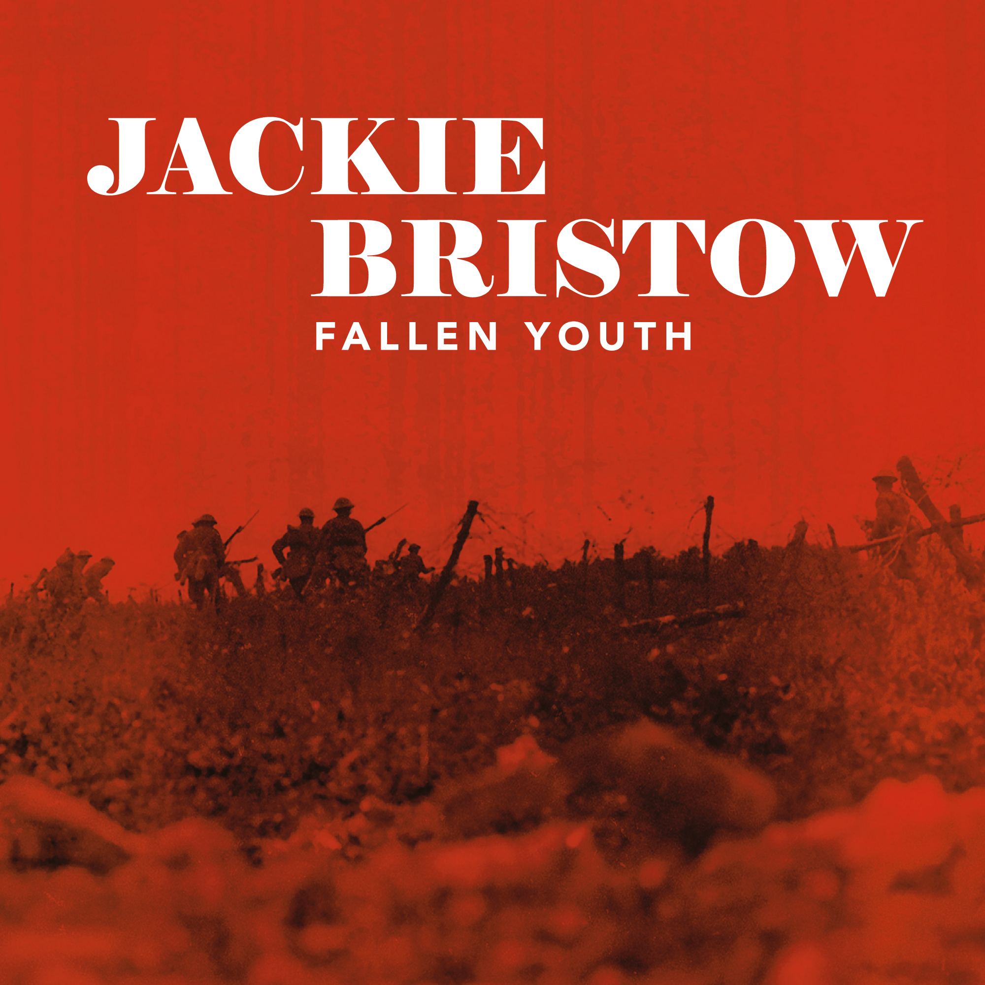 JACKIE BRISTOW 'Fallen Youth'