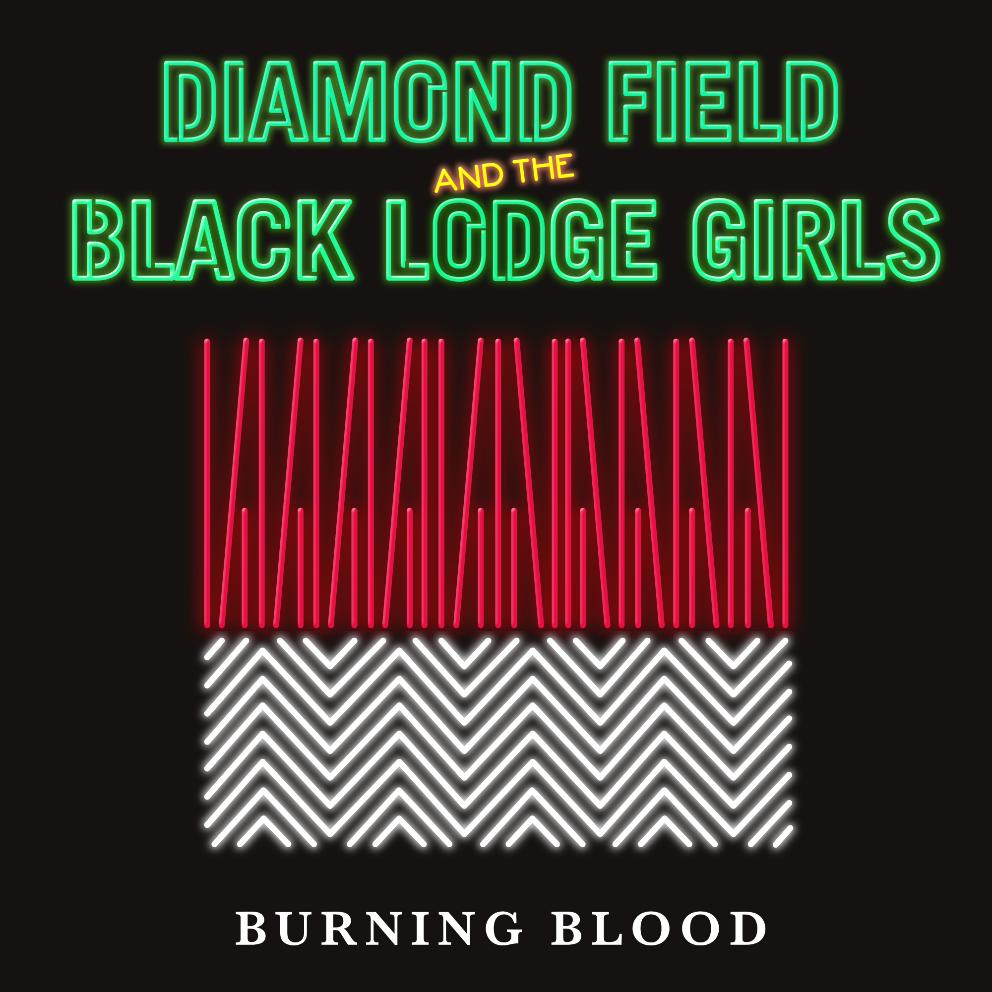 Diamond Field and the Black Lodge Girls -Burning Blood
