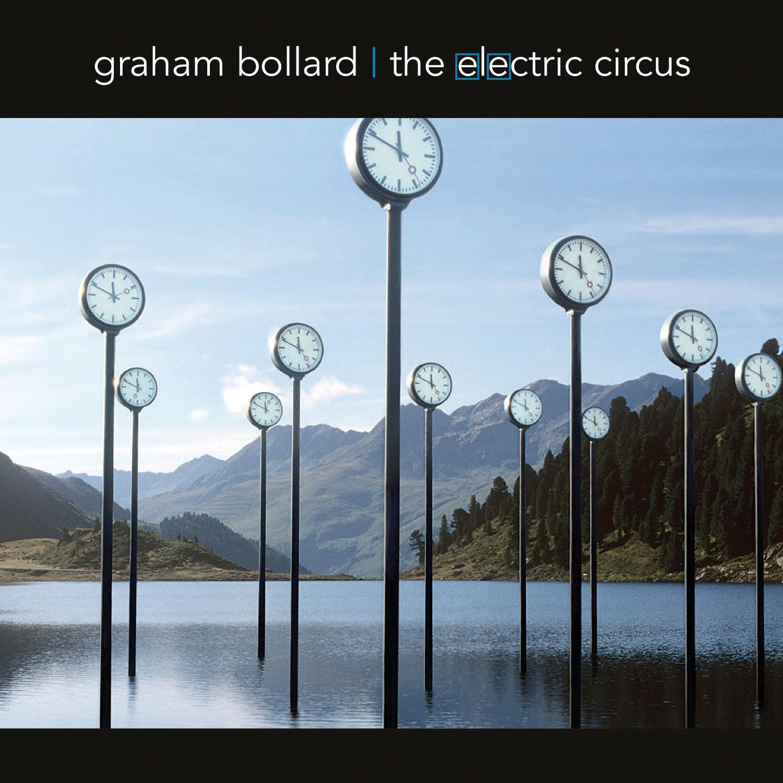 Graham Bollard - The Electric Circus