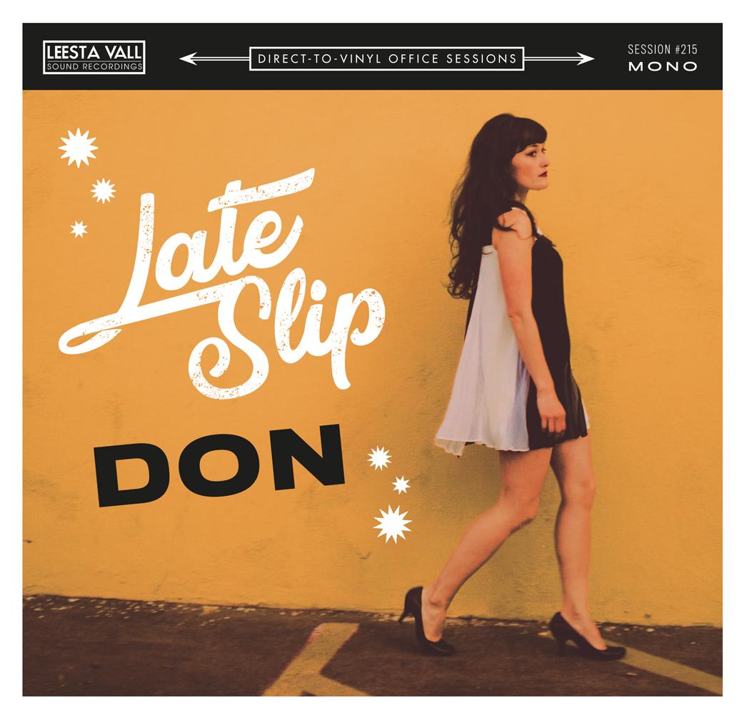 "Late Slip 'Don' 7"" Single"