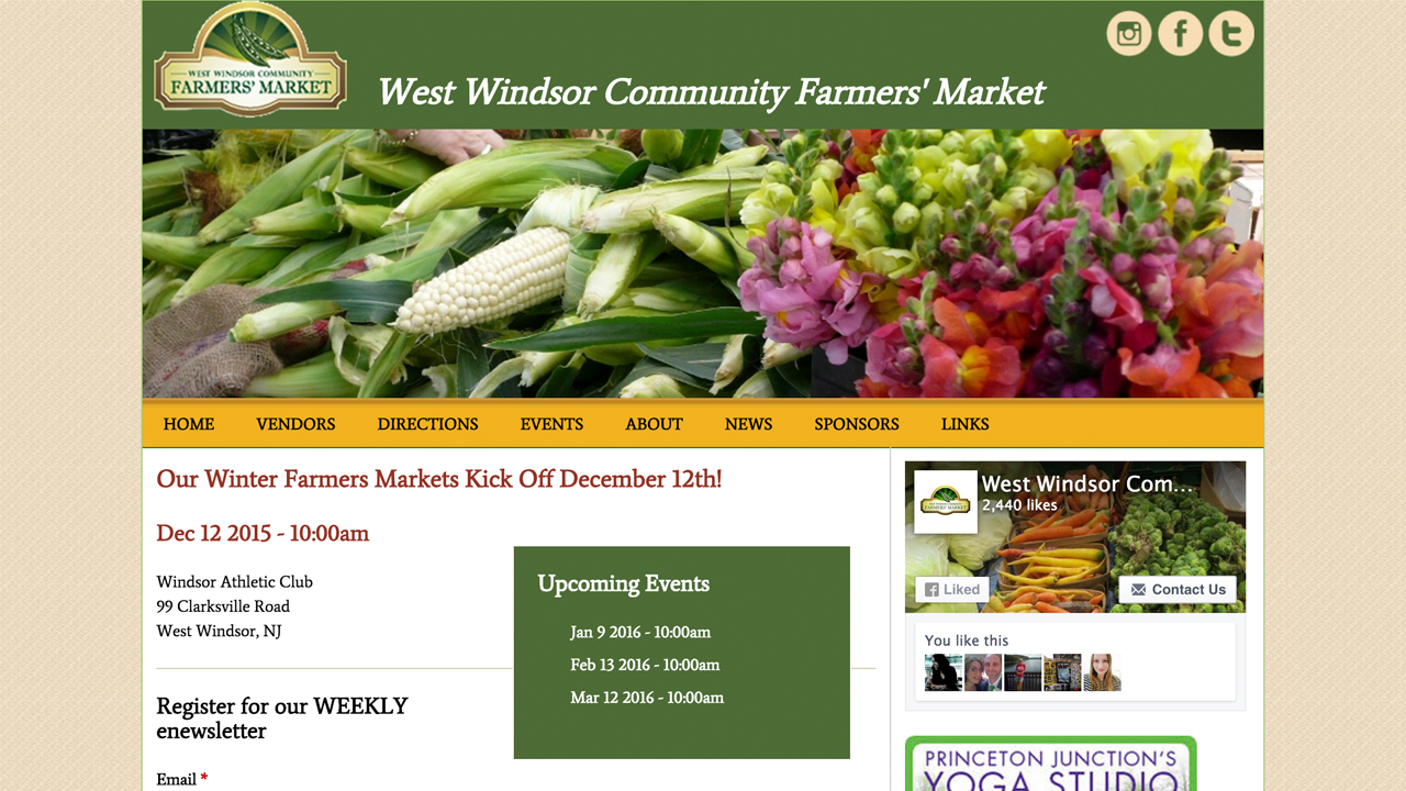 West Windsor Community Farmers' Market  (West Windsor, Mercer County)  Fresh produce, dairy, flowers, breads & desserts, natural soaps, sauces, and more. Located at Windsor Athletic Club (99 Clarksville Road). Open 1/9/2016, 2/13, 3/12, and 4/9, 10am - 1pm