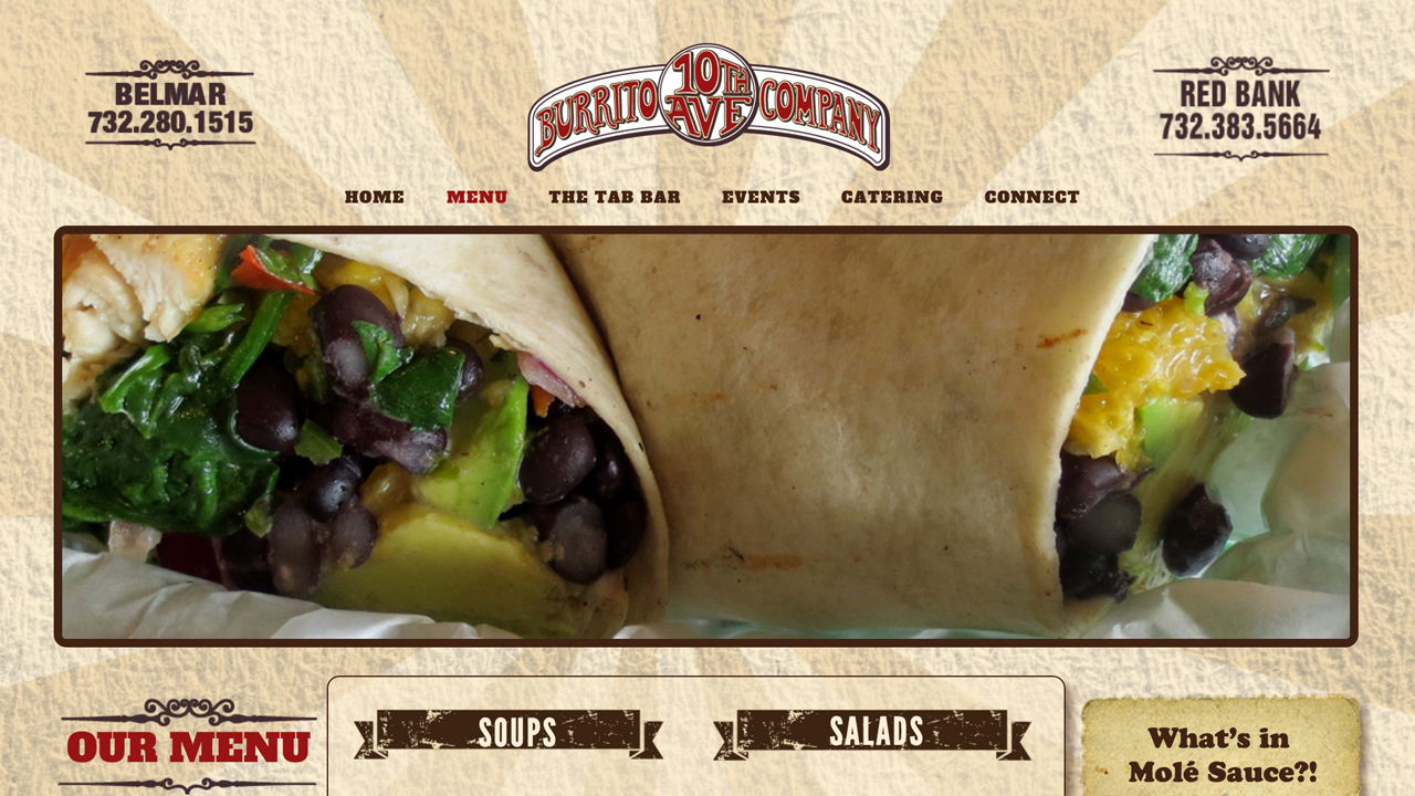 10th Ave Burrito (Belmar, Monmouth County |Red Bank, Monmouth County) Meat / seafood / vegetarian burritos, tacos, sandwiches, quesadillas. Homemade chips & salsa, nachos, wings, flautas, soups, salads, desserts, and more. Located at 26 West Front Street.