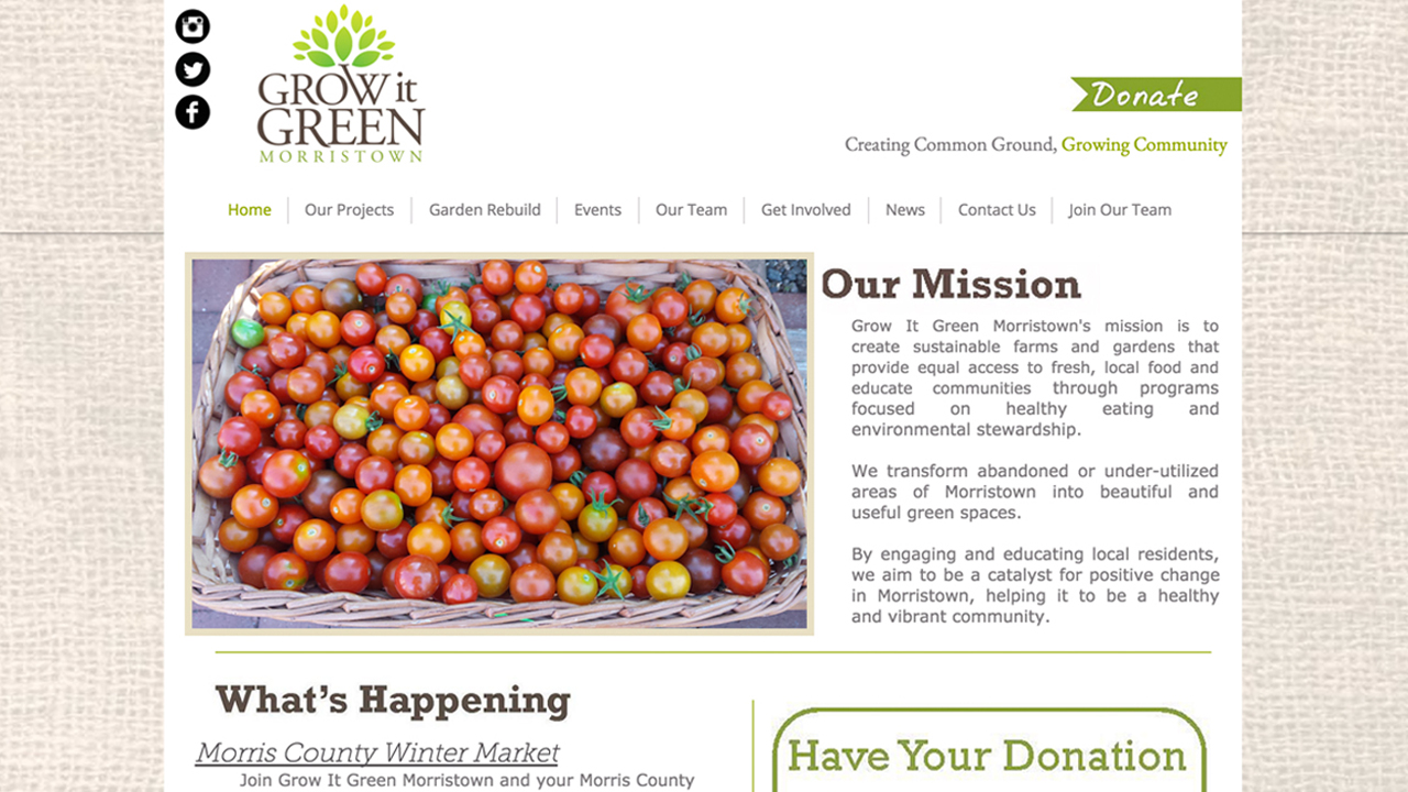 Grow It Green (Morristown, Morris County) Fresh produce. Located 31 Hazel Street. Also, available at the Morris County Winter Market ( Alexander Hamilton School, 24 Mills Street) ,  10 a.m.-2 p.m on  Sundays, now through April 24th 2016.