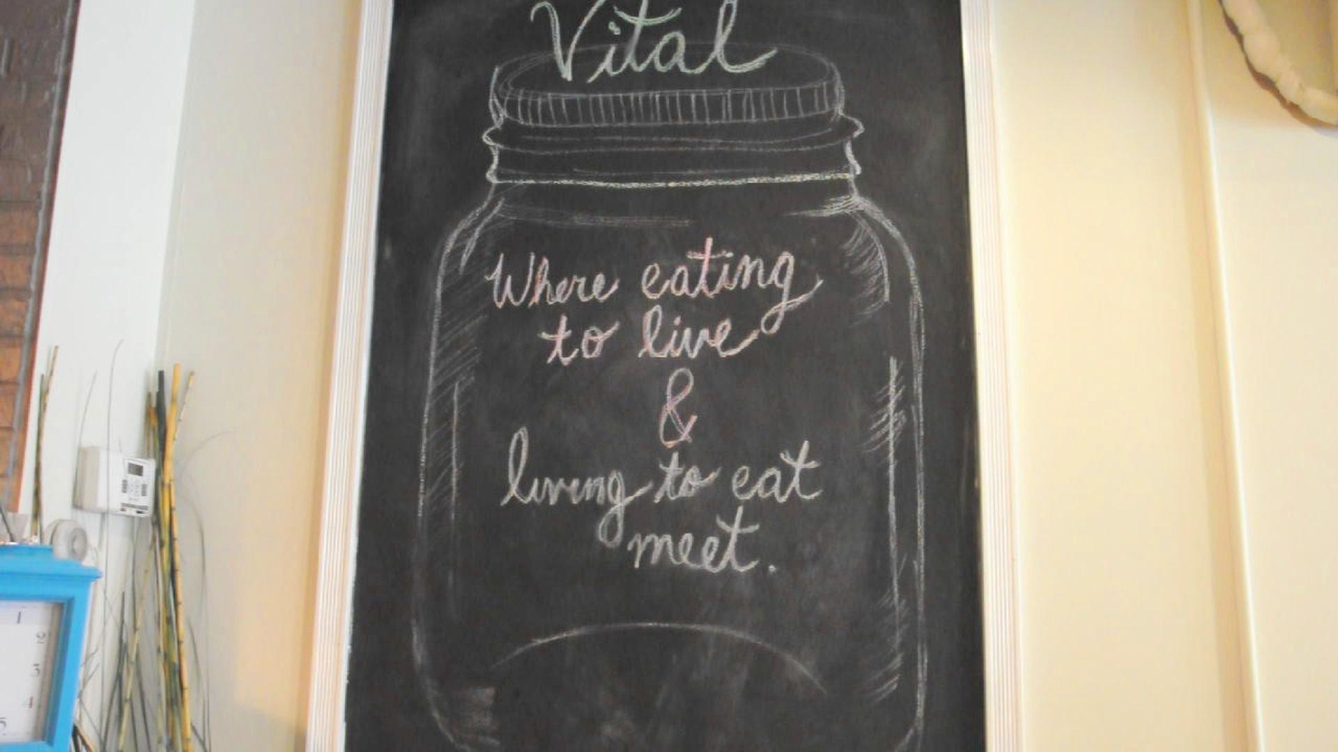 """Vital:Where eating to live & living to eat meet."""