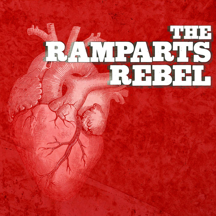 The Ramparts Rebel