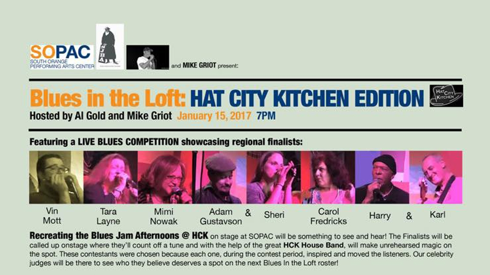 HAT CITY KITCHEN CONTEST WINNERS BRING AL GOLD'S BLUES JAM TO SOPAC (Jan. 15, 2017)   Blues   South Orange, NJ   Posted Monday, January 9, 2017
