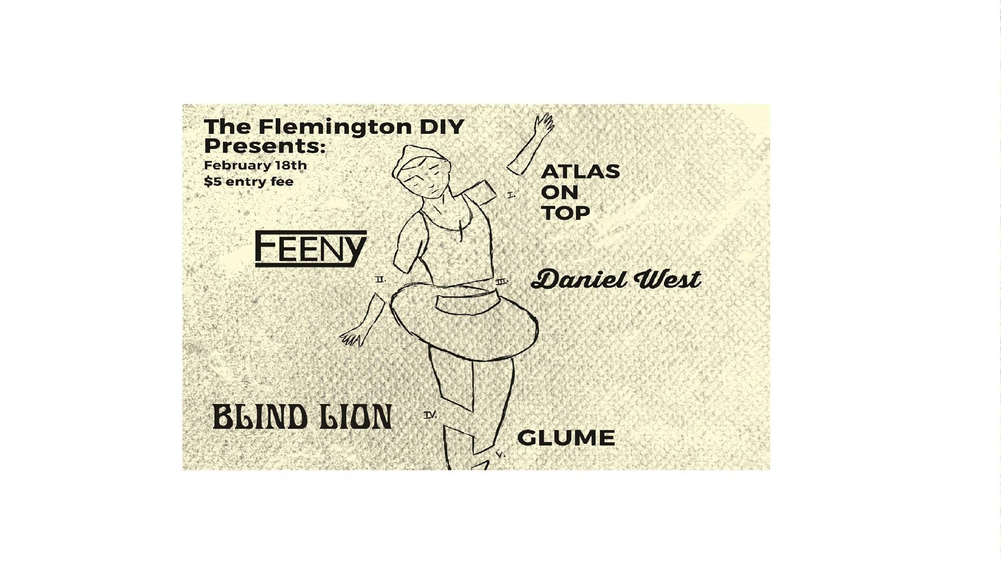 FLEMINGTON DIY PRESENTS: ACLU BENEFIT SHOW FEAT. FEENY, ATLAS ON TOP, GLUME, BLIND LION, DANIEL WEST (Feb. 18, 2017)   Punk, Emo, Pop Punk, Punk Rock, Alternative   Flemington, NJ   Posted Monday, February 13, 2017