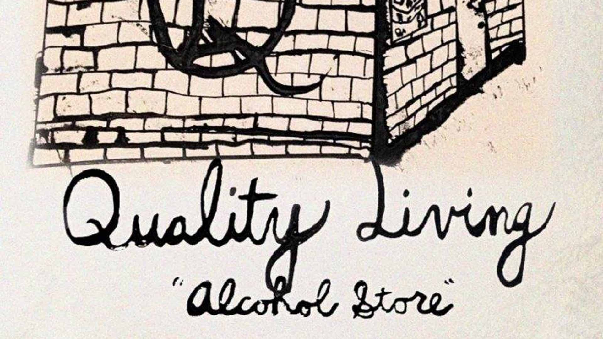 "QUALITY LIVING - ""ALCOHOL STORE"" (SINGLE REVIEW)   Indie Pop, Indie Rock    Ringwood, NJ    Posted April 10, 2018"